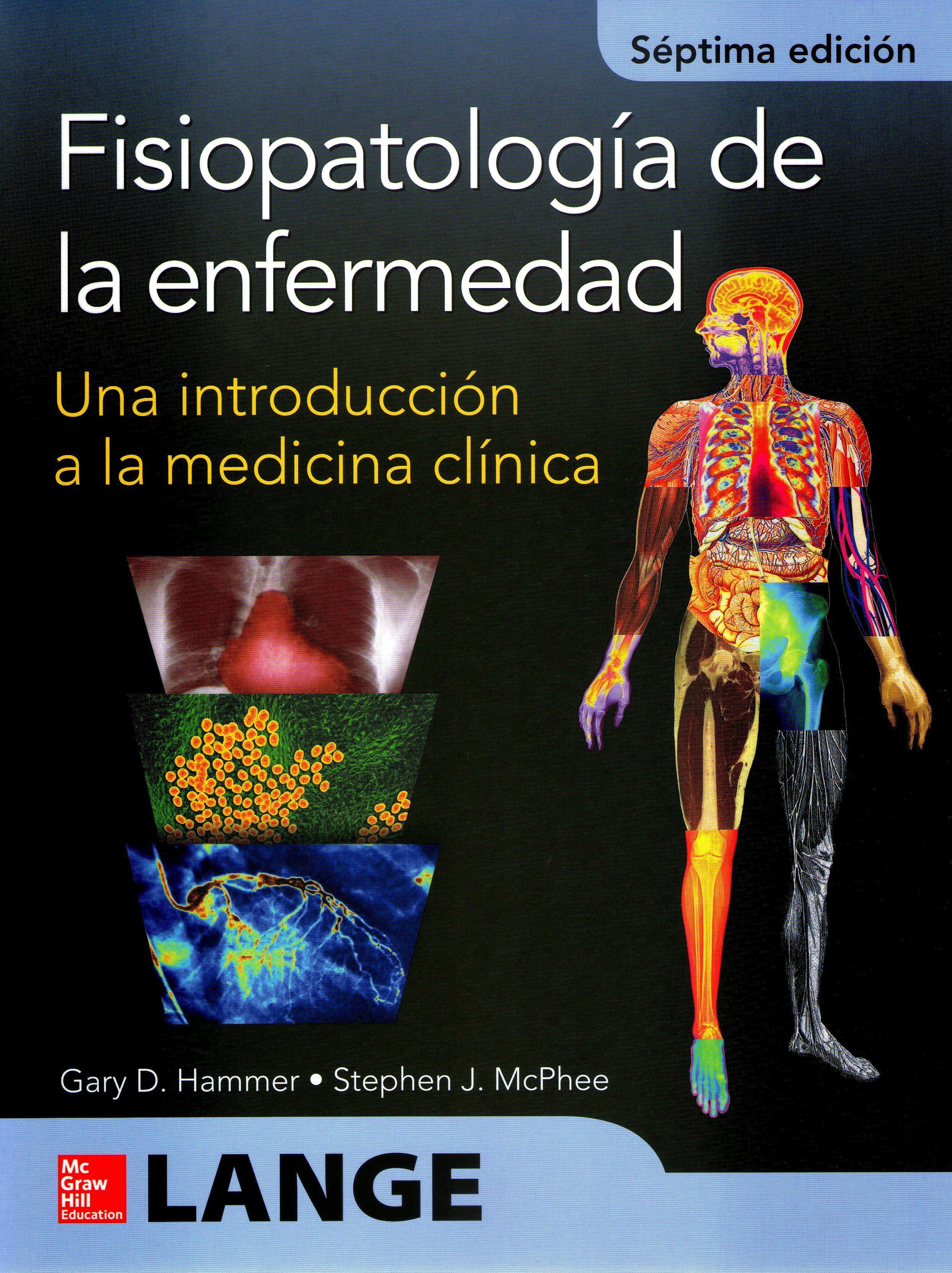 Fisiopatología de la enfermedad : una introducción a la medicina ...