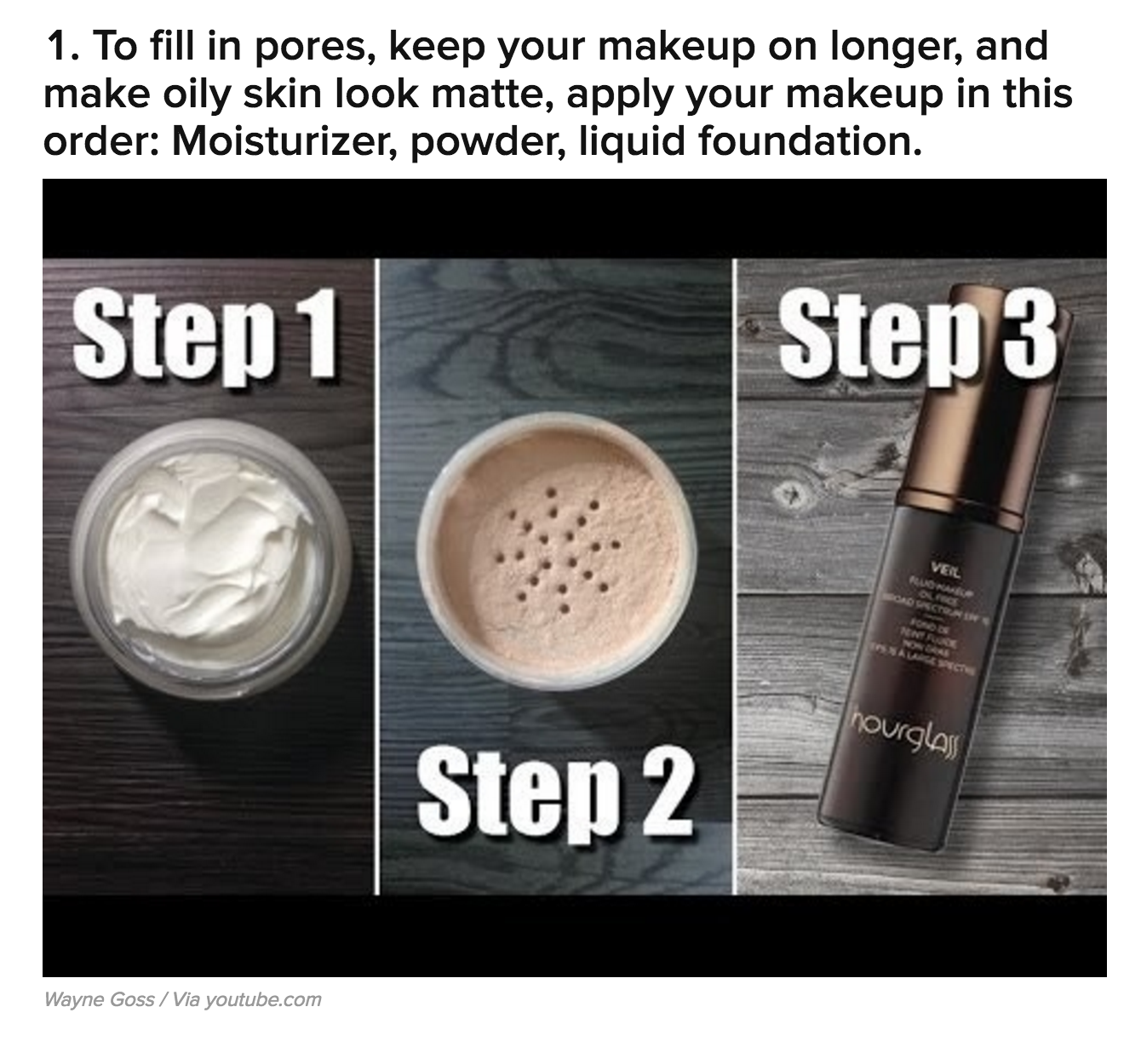 Apply your makeup in this order to make oily skin look