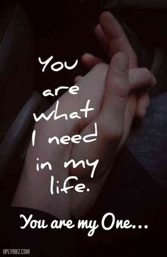 You Are My One Love Love Quotes Quotes Quote Holding Hands