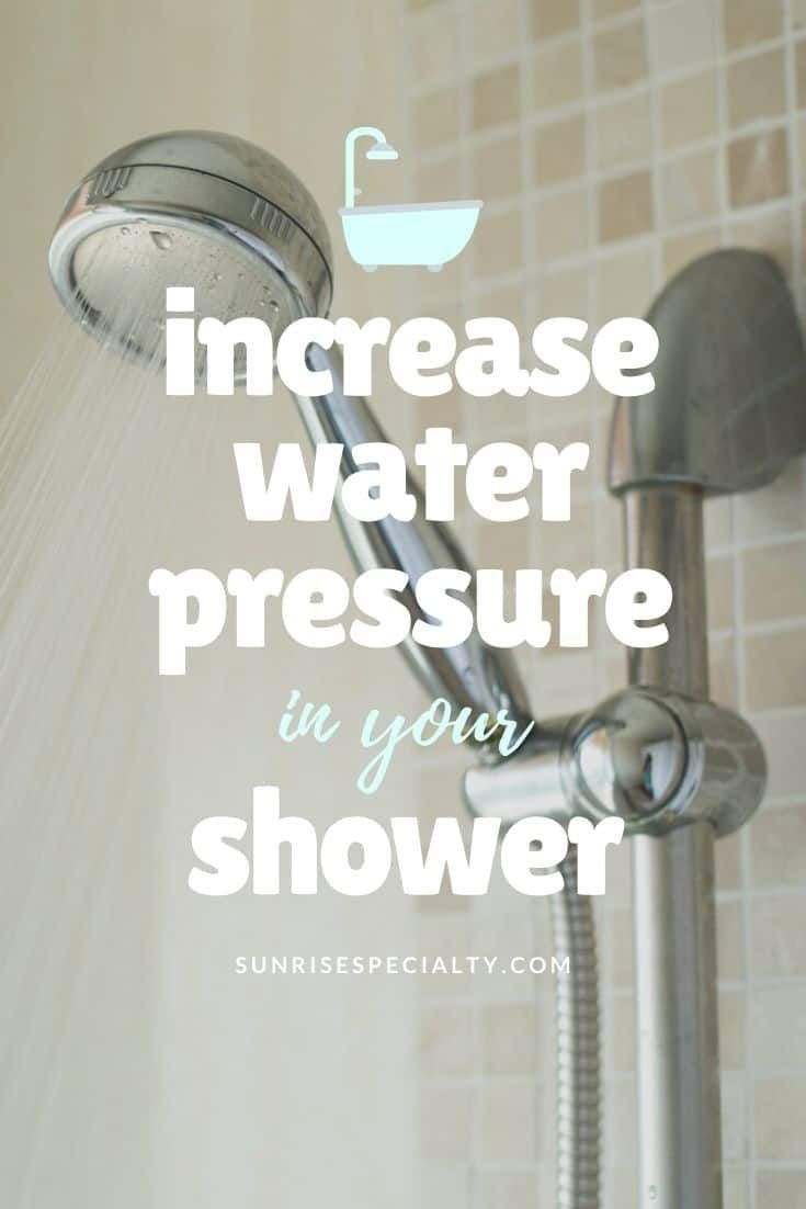 how to increase water pressure in shower head