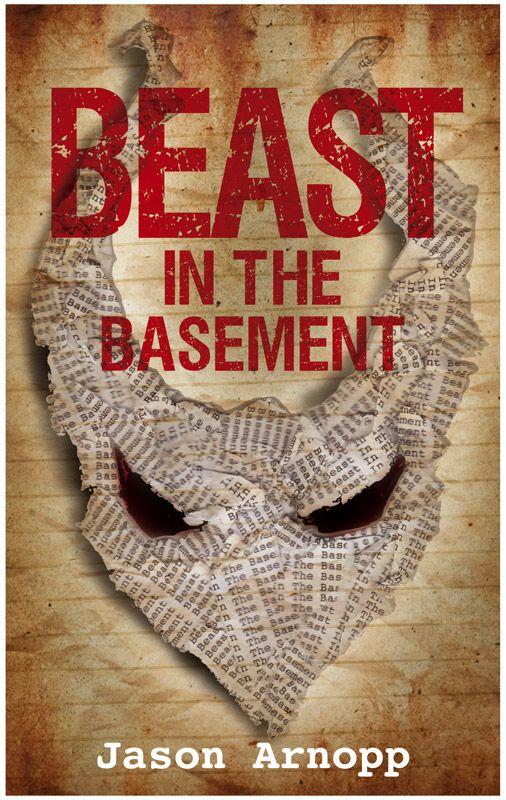 Beast in the Basement by Jason Arnopp