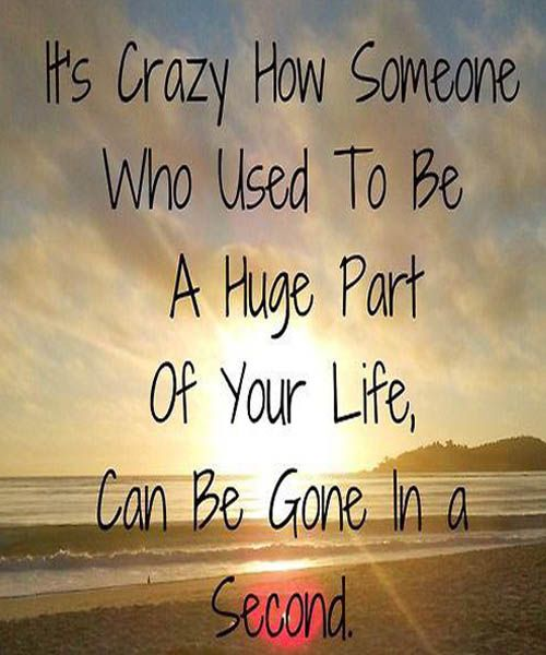 A HUGE PART OF YOUR LIFE LOVE QUOTES · Lost FriendshipFriendship ...