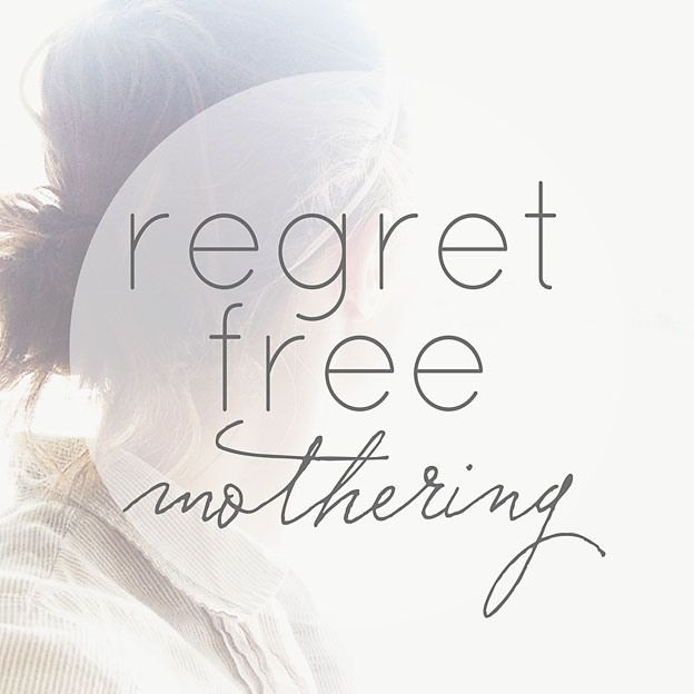 Regret-Free Mothering | Faith and Composition