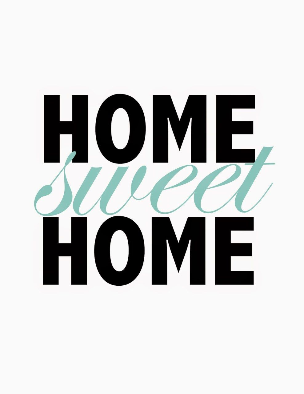 Home Sweet Home Printable Sweet Home Quote Posters Home