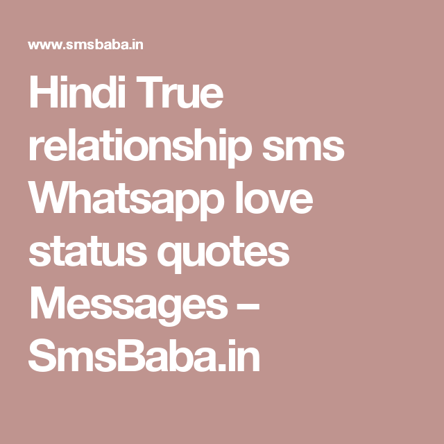 Hindi True Relationship Sms Whatsapp Love Status Quotes