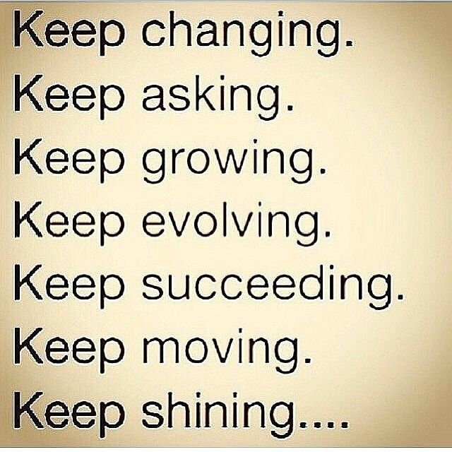 Keep Shining Shine Quotes Growing Quotes Empowering Quotes