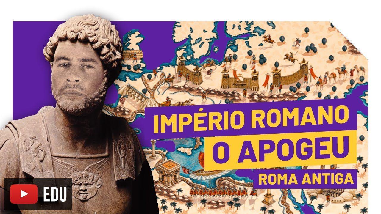 Imperio Romano O Apogeu Roma Antiga 07 Imperio Romano Roma