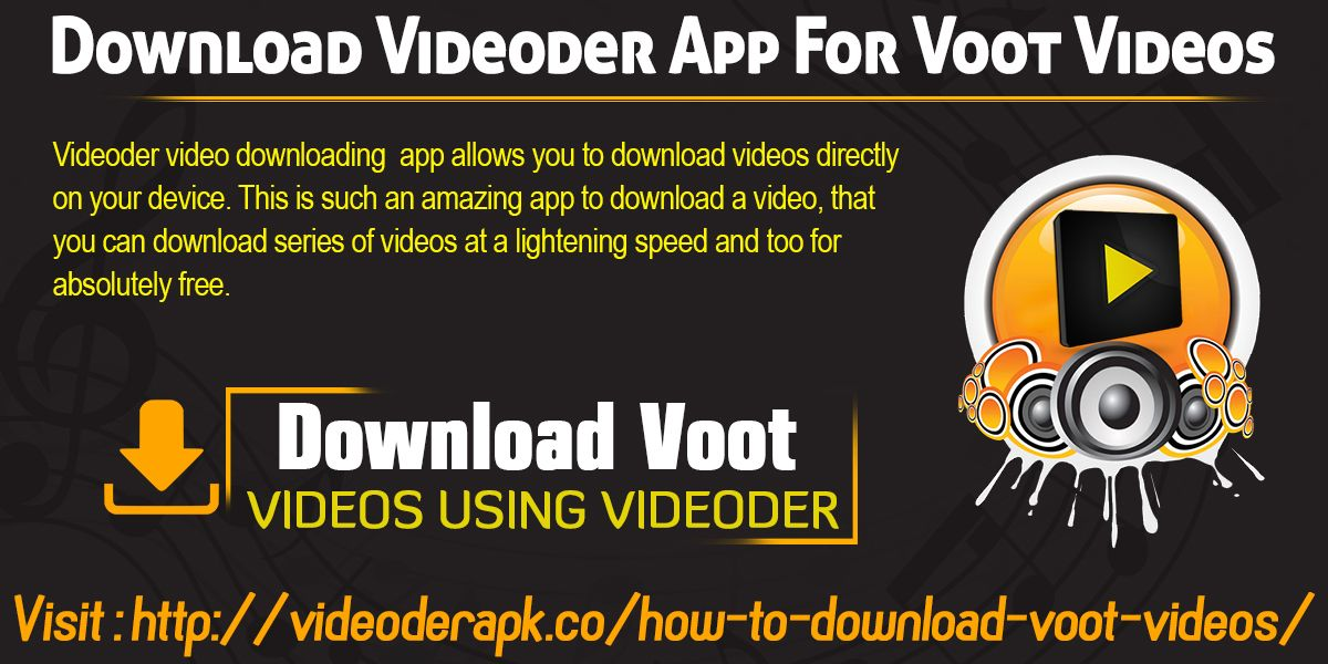 Download Videoder App For Voot Videos Website http