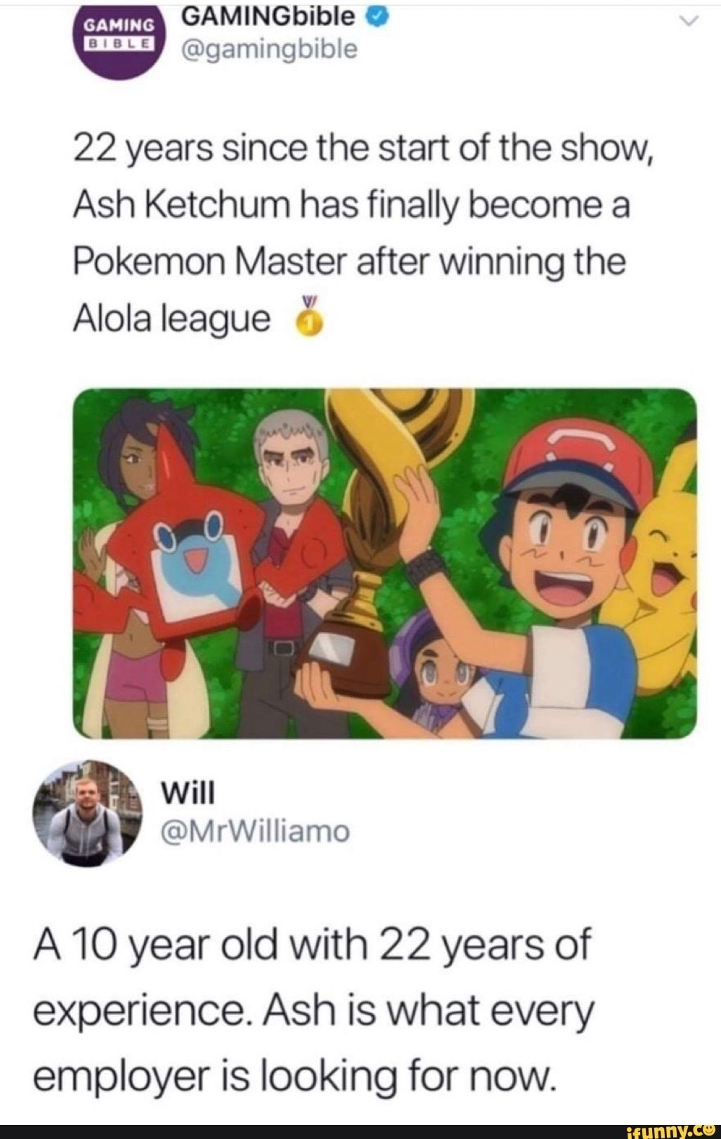 22 Years Since The Start Of The Show Ash Ketchum Has Finally Become A Pokemon Master After Winning The Alola League Tvi A 10 Year Old With 22 Years Of Experien