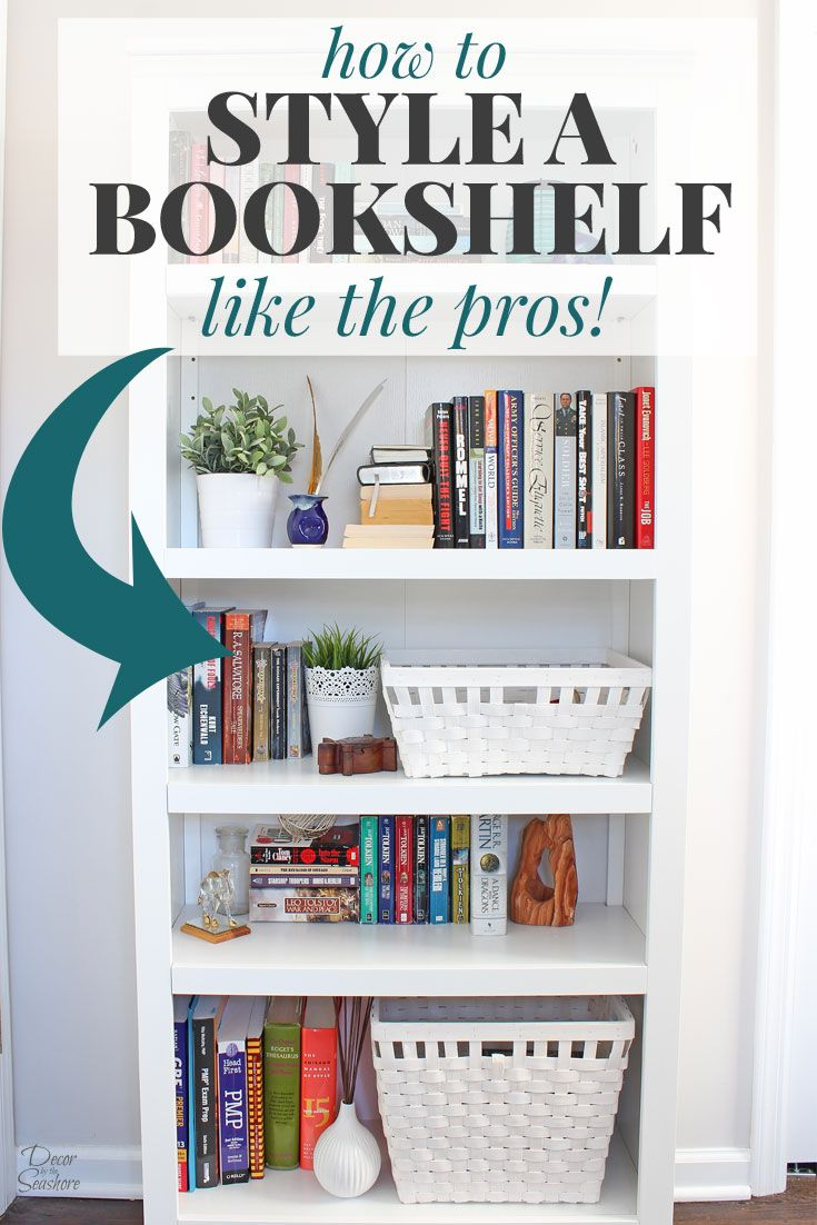 How To Style A Bookshelf Like The Pros Book Lovers