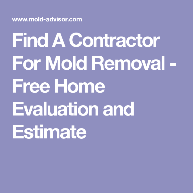 Find A Contractor >> Find A Contractor For Mold Removal Free Home Evaluation