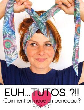 Tutoriels de nouage de bandeaux, bandanas et turbans