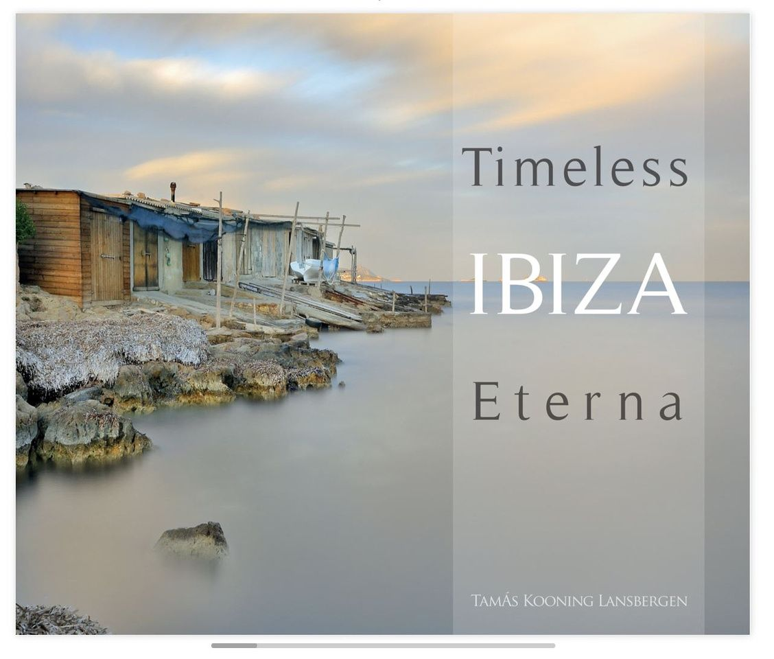 """My new book """" Timeless ibiza Eterna"""" has just been published"""