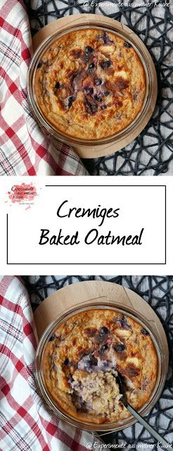 Baked Oatmeal – Experimente aus mei