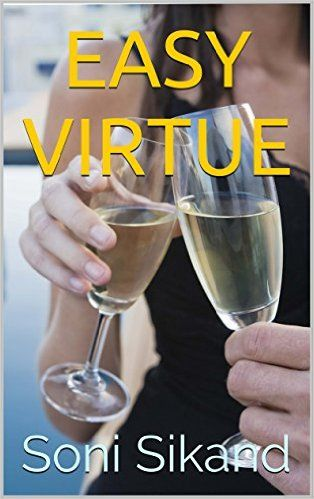 Easy Virtue - Kindle edition by Soni Sikand. Health, Fitness & Dieting Kindle eBooks @ Amazon.com.
