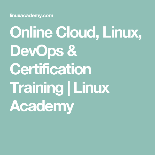 Online Cloud, Linux, DevOps & Certification Training | Linux Academy ...