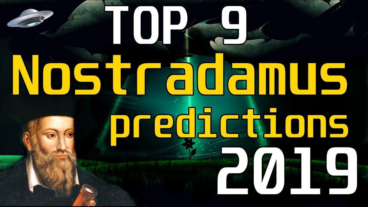 Top 9 Nostradamus predictions for 2019 | Predictions in 2019