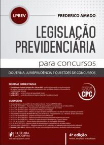 Legislação Previdenciária para Concursos (LPREV) - Conforme Novo CPC