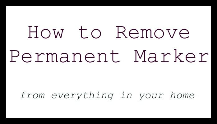 How To Remove Permanent Marker Remove Permanent Marker Cleaning