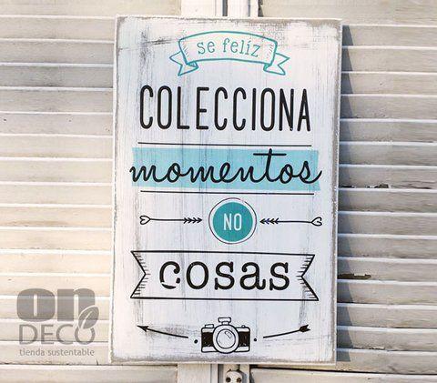Cartel colecciona momentos no cosas frases cartel frases y mensajes - Carteles retro ...