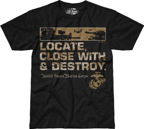 Amazon.com: USMC Locate, Close With and Destroy - 7.62 Design T-Shirt: Clothing