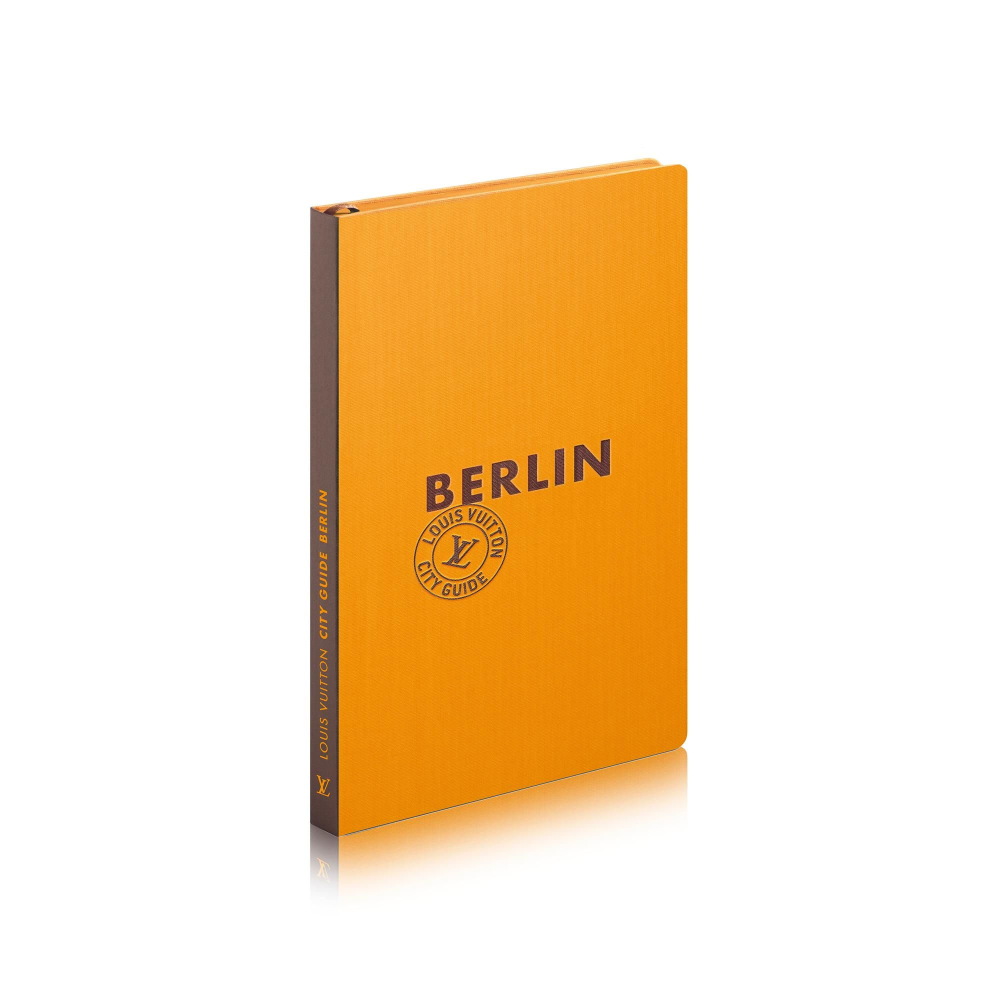 Louis Vuitton Berlin City Guide French Version Berlin City City Guide Louis Vuitton