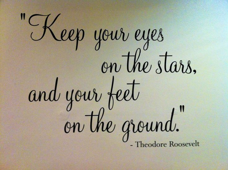 Keep Your Head In The Clouds And Feet On The Ground Quotes Google