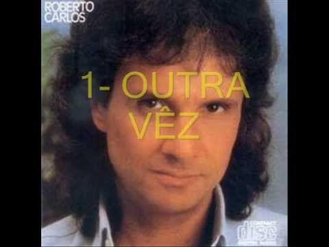 Top 10 Romanticas Roberto Carlos Roberto Carlos Cantores