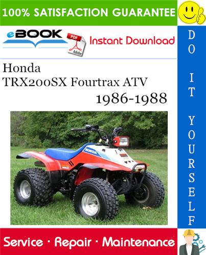 Honda Trx200sx Fourtrax Atv Service Repair Manual 1986 1988 Download Repair Manuals Honda Repair