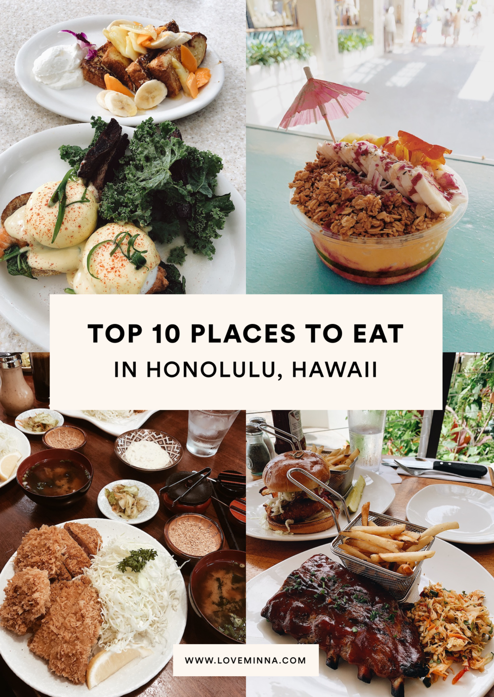Top 10 Places To Eat In Honolulu Hawaii Love Minna In 2020 Waikiki Hawaii Honolulu Hawaii Places To Eat