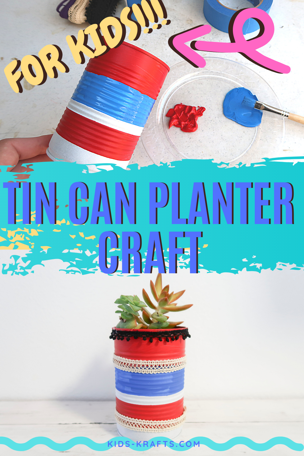 Tin Can Planter Craft, Simple Recycle Craft for kids. Crafting for kids using recycled materials. #crafting #kidscrafts #kidcraft #summerCraft