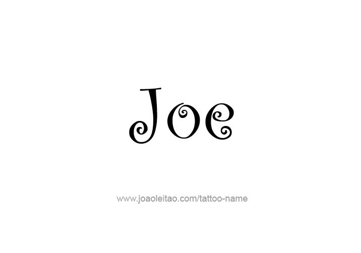 Joe Name Tattoo Designs Name Tattoo Designs Name Tattoo Tattoo Designs