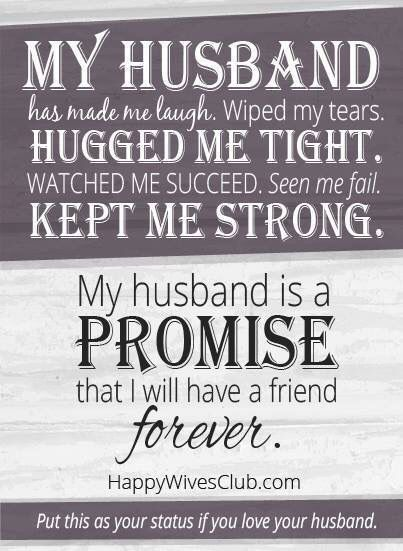 My Husband Is A Promise That I Will Have A Friend Forever Family