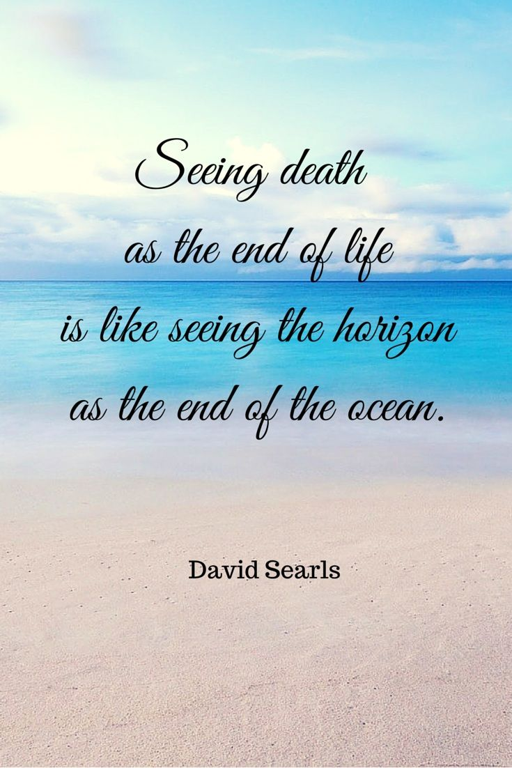Quotes For End Of Life Quotes About Death  In Honor Of My Husband  Pinterest  Quotes