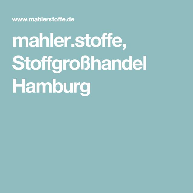 mahler.stoffe, Stoffgroßhandel Hamburg | Shops | Pinterest | Stoffe ...