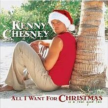 All I Want For Christmas Is A Real Good Tan Kenny Chesney Christmas Albums Christmas Song