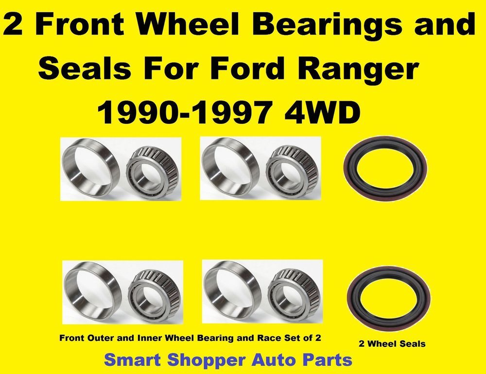 Front Wheel Bearing And Seal Set For 19990 1997 Ford Ranger 4wd A Set Of 2 Aftermarketproducts Ford Ranger 4wd Bear