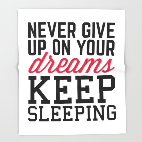 Never Give Up Dreams Funny Quote 49 Funny Quotes Never Give Up Quotes