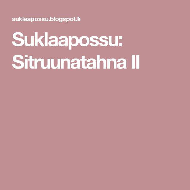 Suklaapossu: Sitruunatahna II