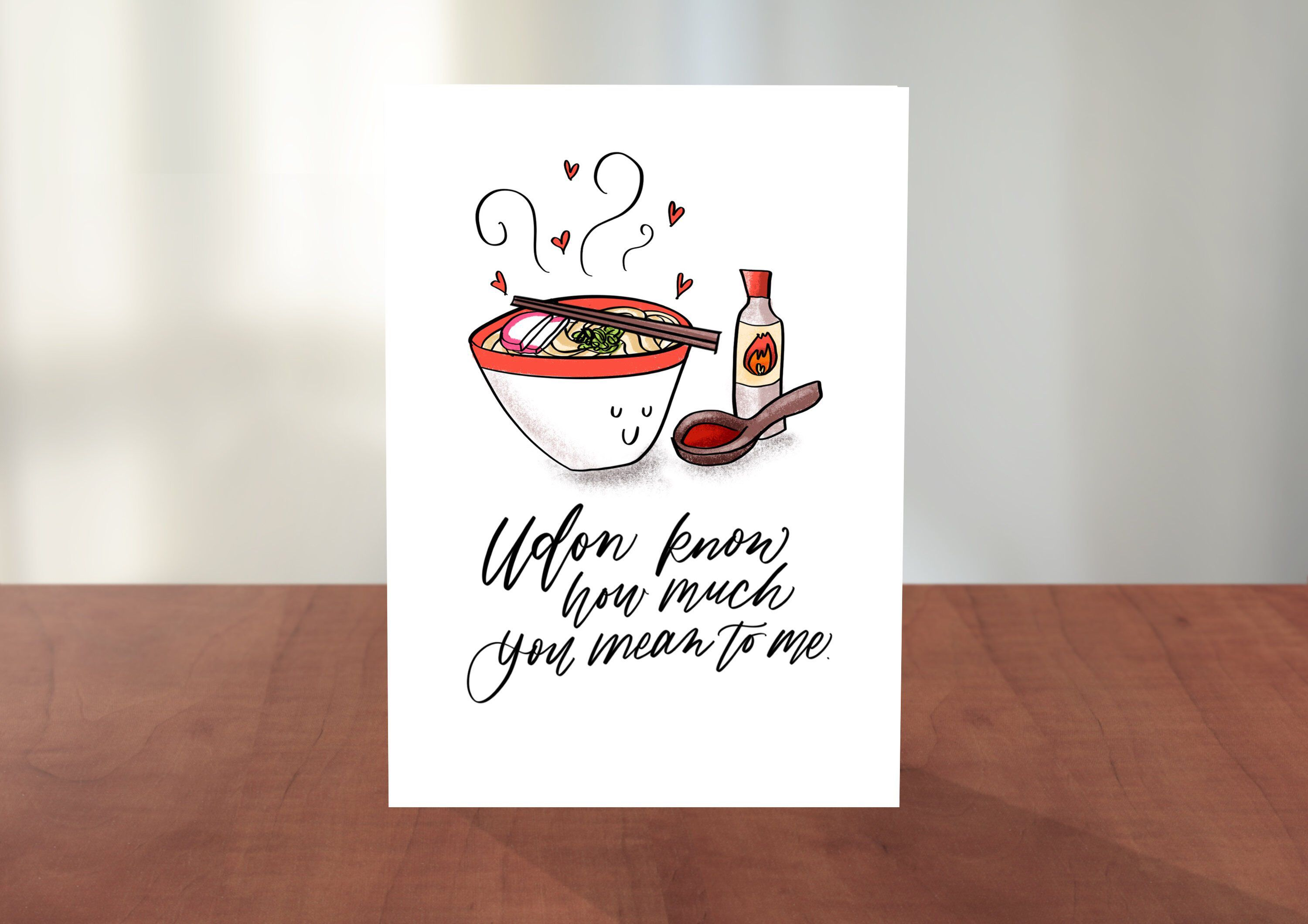 Asian food pun cards udon know how much you mean to me