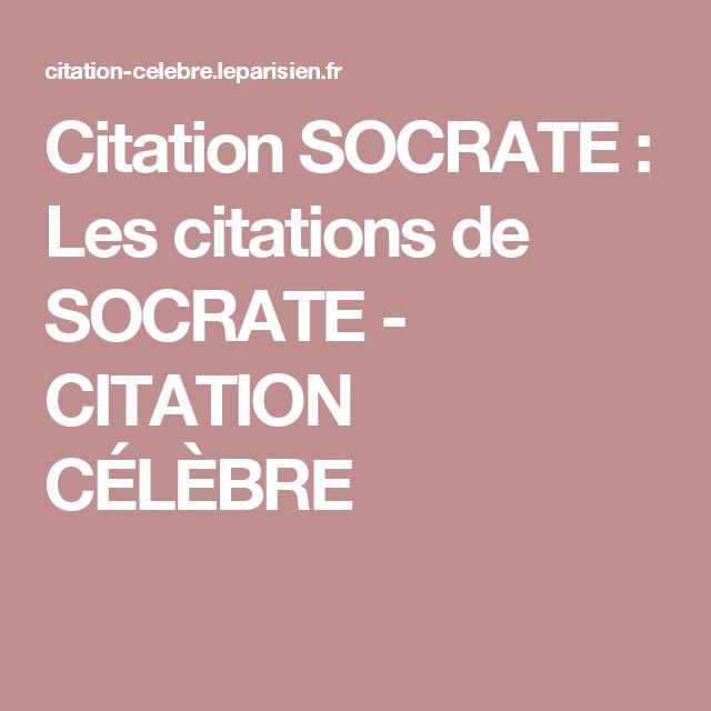 Citation Socrate Les Citations De Socrate Citation
