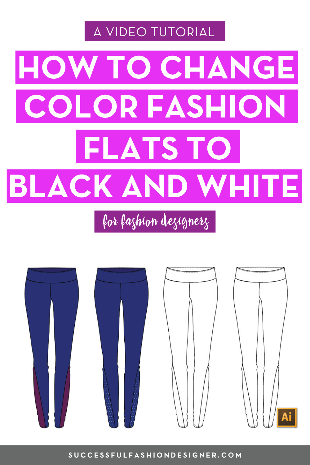 Change Color Fashion Flats To Black And White In Illustrator Courses Free Tutorials On Adobe Illustrator Tech Packs Freelancing For Fashion Designers Fashion Design Jobs Fashion Inspiration Design