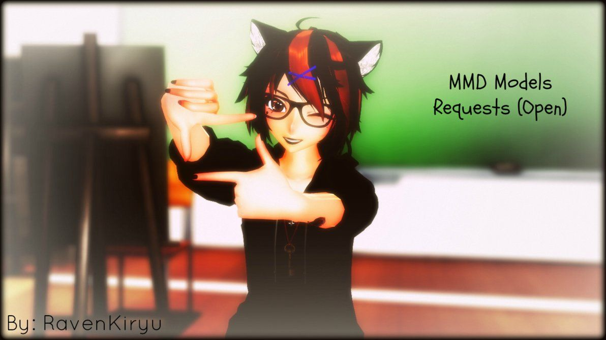 MMD MODEL REQUESTS  (Open) by RavenKiryu deviantart com on