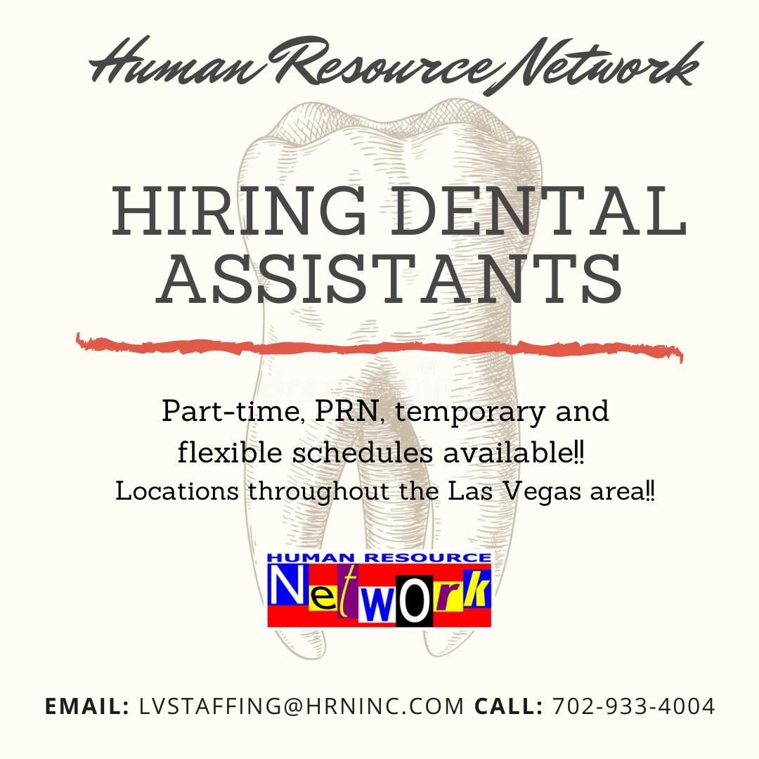 Dental Assistant Las Vegas Nv Human Resource Network Dental Jobs Dental Assistant General Dentistry