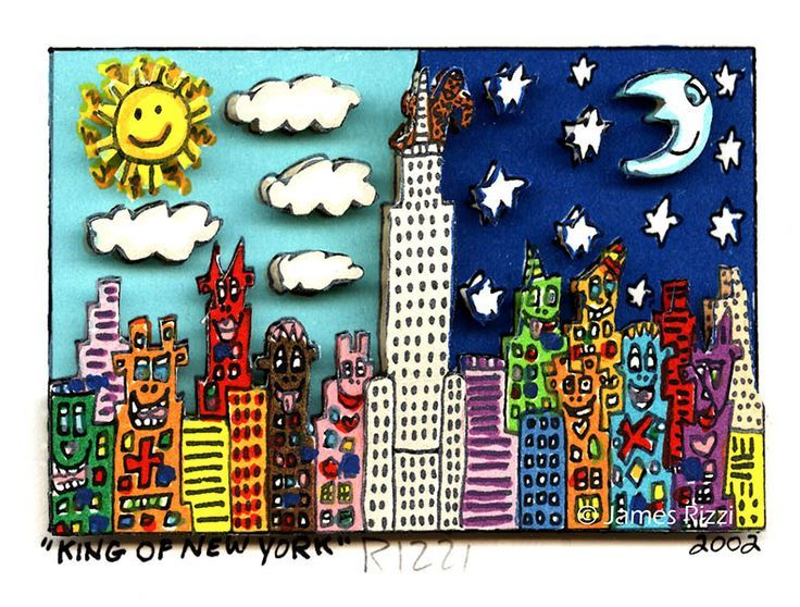 Rizzi James Rizzi King Of New York 2002 Teacher Gifts Student Art Art Lessons Student Art Kids Art Projects