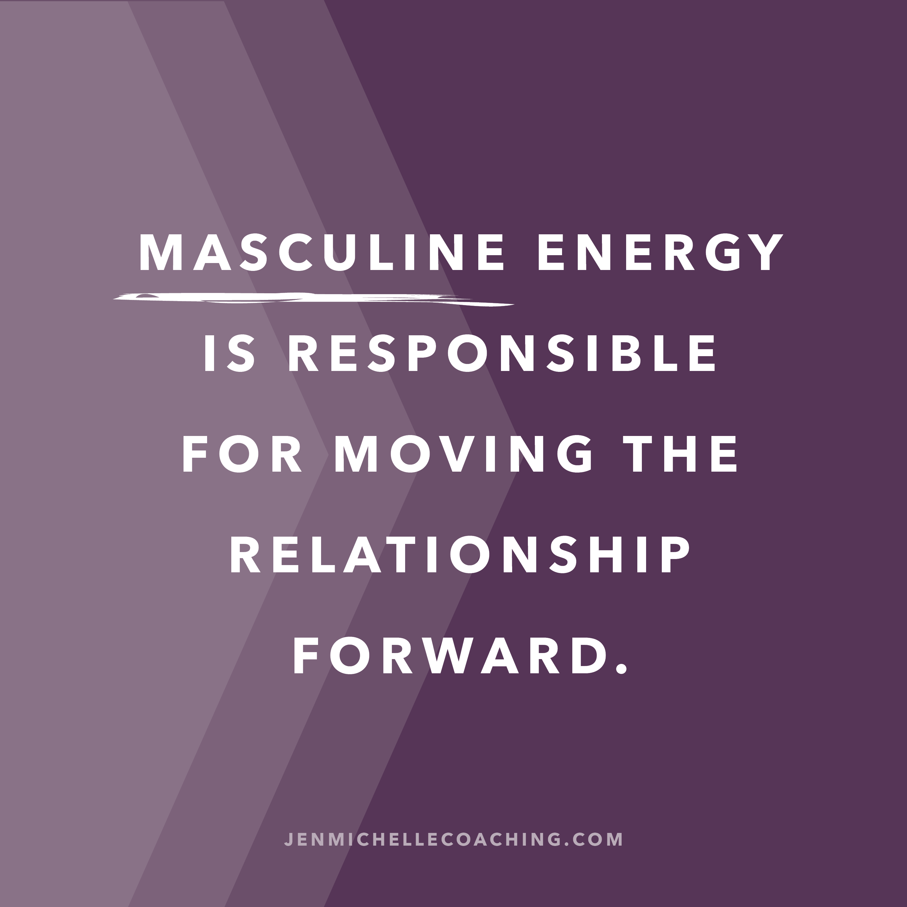 Masculine Energy Masculine Energy Positive Relationship Quotes Energy Quotes