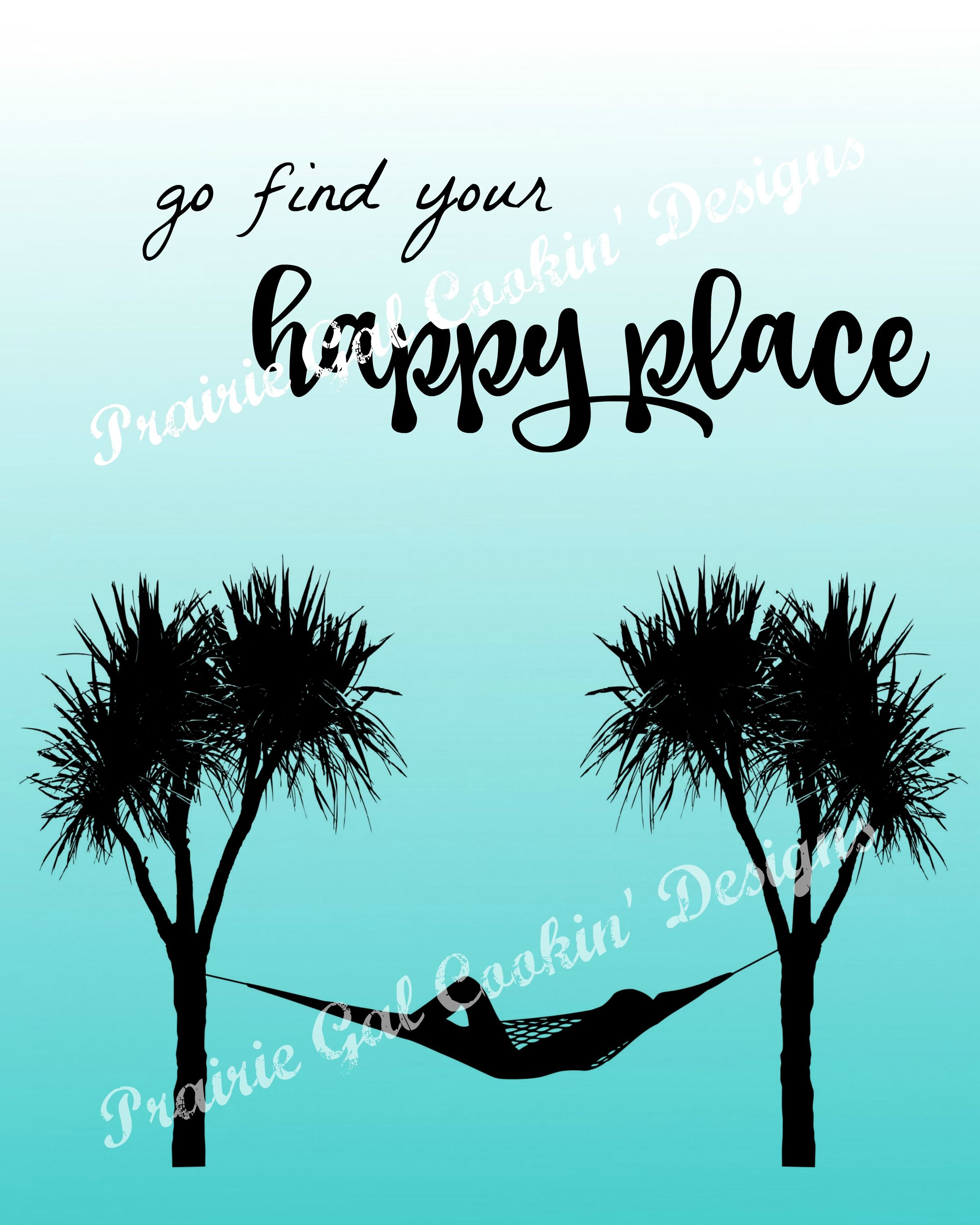 Go Find Your Happy Place Quote And Print On Etsy Prairie Gal