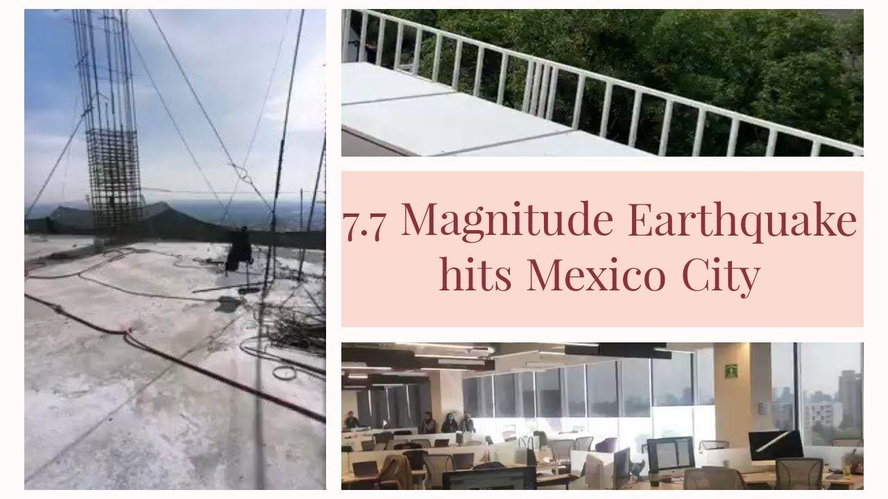Mexico Earthquake 7 7 Magnitude Earthquake Hits Mexcio City Oaxaca C In 2020 Oaxaca City Mexico Earthquake