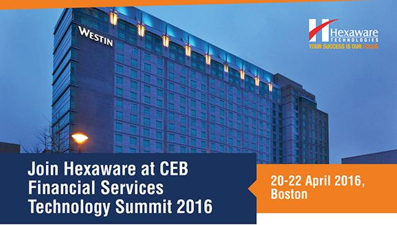 Hexaware will be exhibiting at 2016 CEB Financial Services Technology Summit. Join us 20-22 April 2016 at Boston.