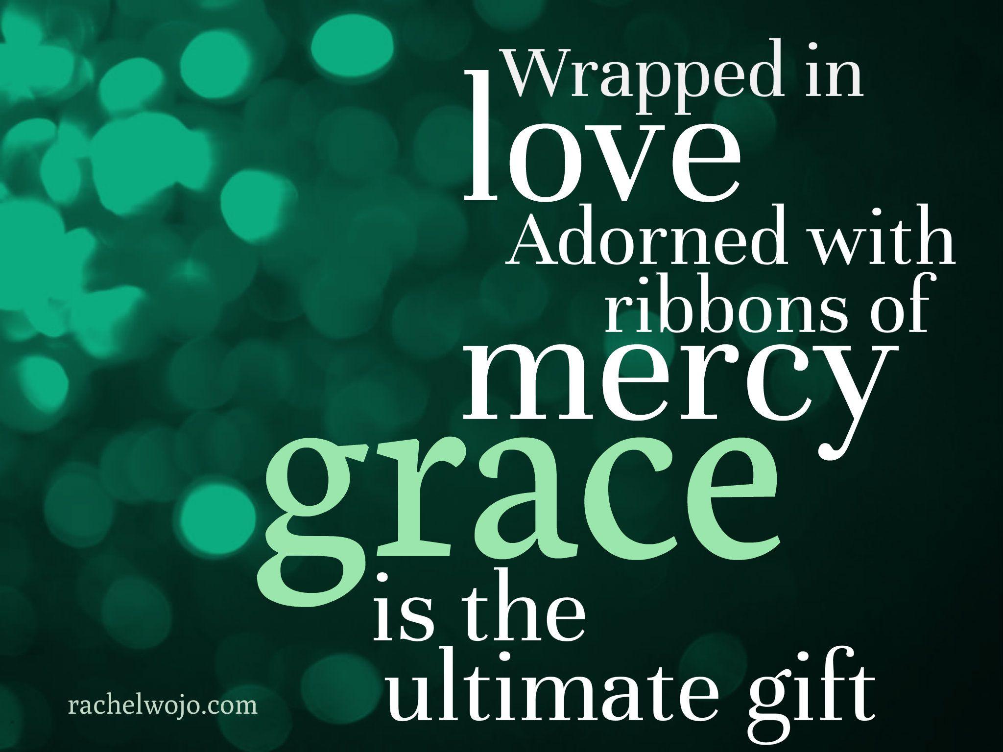 Christmas Grace.Grace Begins Christian Encouragement Christmas Quotes